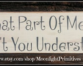 What Part Of Meow Don't You Understand, Cat Signs, Cat Lover, Wooden Signs