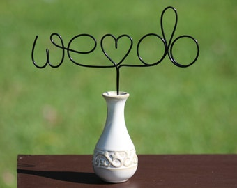 """Black Wire """"WE DO"""" Wedding Cake Toppers - Decoration - Beach wedding - Bridal Shower - Bride and Groom - Rustic Country Chic Wedding"""