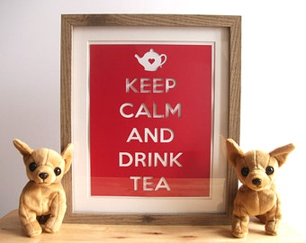 Keep Calm 3D Art - Keep Calm and Drink Tea -Keep Calm Paper Cut - Papercutting - Tea Paper Cut - Teapot Paper Cut