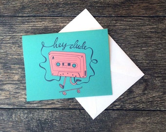 Cassette Tape Skater Dude Says Hey Greeting Card