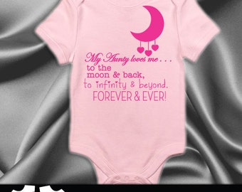 My Aunty loves me to the moon and back, cute baby bodysuit, baby clothing, I love my aunt baby clothes, baby romper, custom baby clothes #70