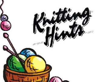 Knitting Hints, PDF Download, How To Instructions, Learn To Knit, Instant Download