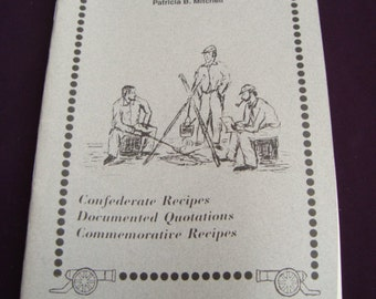 Cooking for the cause Confederate Recipes Vintage