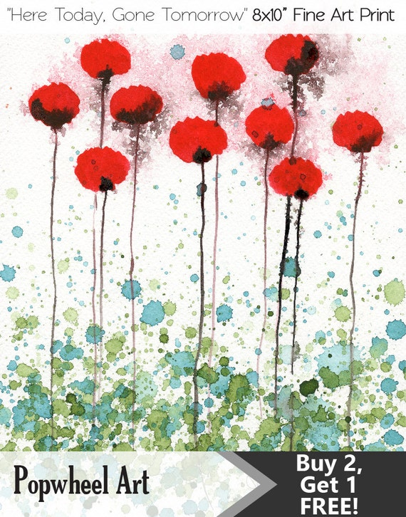Watercolor Painting: Watercolor Flower Painting -- Red Flowers -- Red Poppies -- Art Print --  Here Today Gone Tomorrow -- 8x10