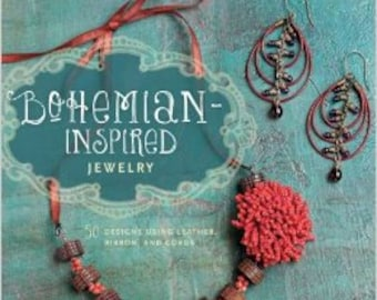 Signed Copy of Bohemian Inspired Jewelry: 50 Designs Using Leather, Ribbon and Cords