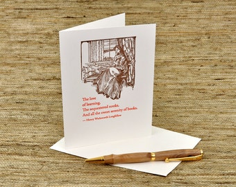The sweet serenity of books -- Longfellow quote - letterpress card