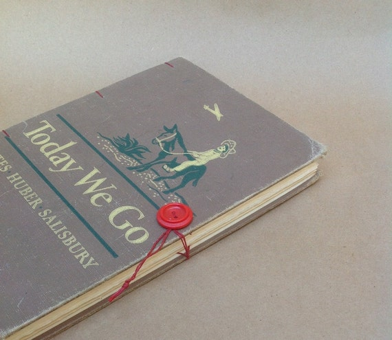 Travel Journal Recycled Vintage Book - Today We Go -- Upcycled, Handmade, Hand Bound