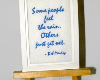 """Bob Marley FEEL THE RAIN Embroidery Matted 5"""" x 7"""" Quote"""