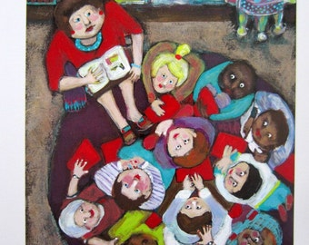 TEACHER TRIBUTE Circle Time Reading Book ORIGINAL Signed Print from painting by Ellen Haasen