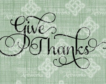 Digital Download Give Thanks, Typography Greeting Saying Verse digi stamp, digital collage sheet, Thanksgiving, Digital Transfer