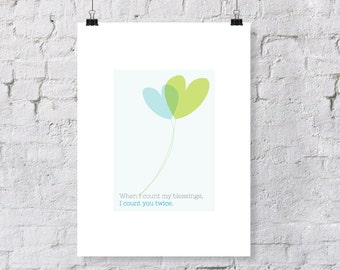 when I count my blessings, I count you twice - nursery art print