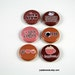 6 One Inch Coffee Love Buttons- Pinback, Flair, Hollow Back, Flat Back Button Set #2