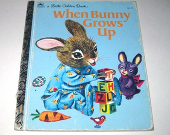 Richard Scarry When Bunny Grows Up Children's Book by Patsy Scarry