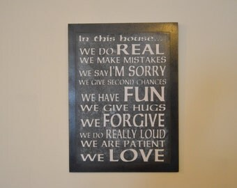 In this family we do real......wood sign