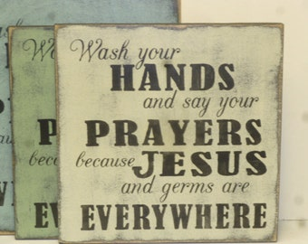 50% off STORE CLOSING SALE / Jesus and germs sign / bathroom sign / hand painted sign / say your prayers sign / wash your hands sign / bath