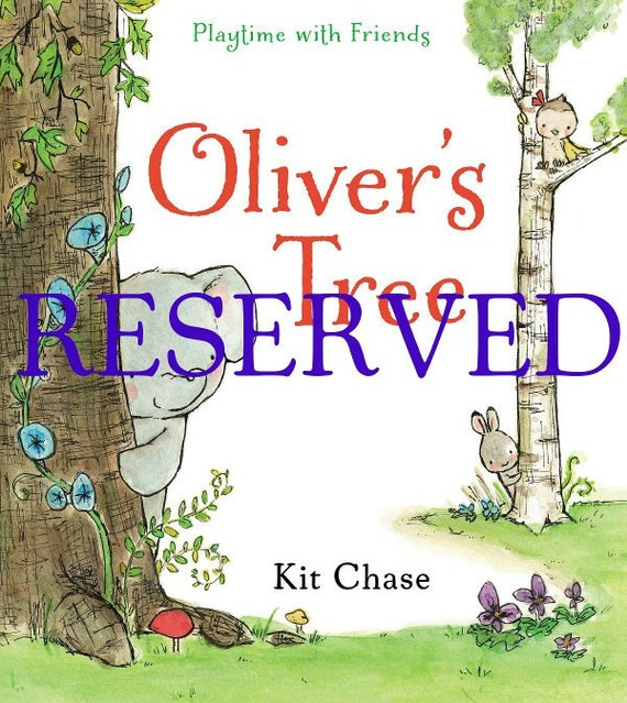 Reserved Listing of OLIVER'S TREE for Annamaria