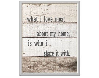 Art Print, What I love most about my home, Wedding Art Decor, Gray Tone Decor