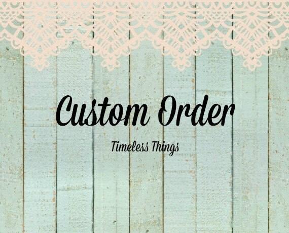 CUSTOM order for KATE
