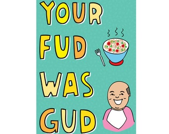 Thank you card - Your Fud Was Gud