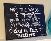 Psalm 19:14 Bible Verse Canvas--Hand-lettered, Chalkboard style 11 x 14 canvas