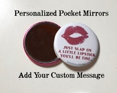 Personalized Pocket Mirror Favors Great for Wedding Parties, Bachelorette, Birthdays and or just because