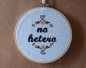 No Hetero - 6 inch cross stitch