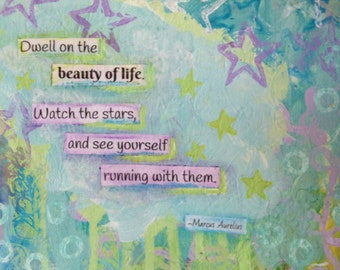 Marcus Aurelius Quote Inspirational Painting, Beauty of Life Quote, Original Mixed Media, 8x8 Canvas, Light Blue, Soft Green, Lavender