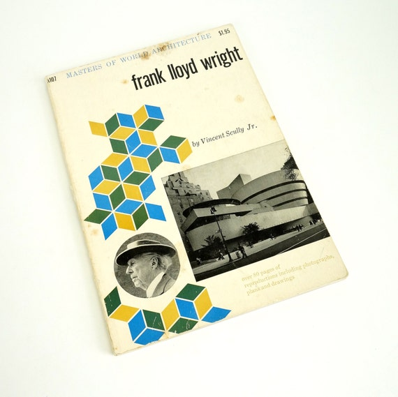 Frank Lloyd Wright by Vincent Scully 1960 Softcover / Life and Works of the Master Architect / Masters of World Architecture Series