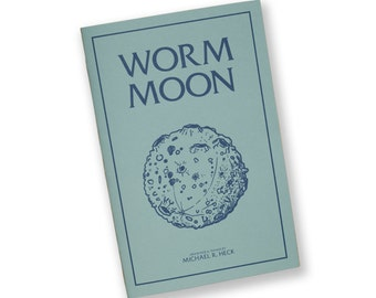 Worm Moon - Illustration Zine by Michael Heck