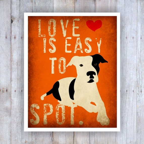 Wall Decor Love is Easy to Spot Dog Art Print