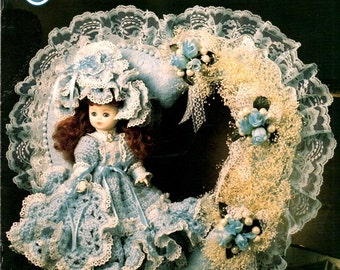 Victorian Sweetheart Doll Wreaths Eleven Half 22 Inch Doll Crochet Beaded Lace Dress Fabric Lace Craft Pattern Leaflet Annie's Attic 87V25