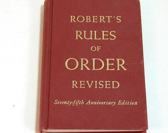 Robert's Rules Of Order Revised Seventy-Fifth Anniversary Edition Vintage Book