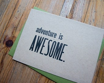 Adventure is Awesome - Letterpress Card