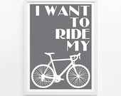 Ride My Bike Screen Print, 9 x 12 Hand Printed - Pick Your Color