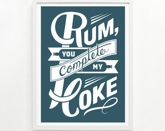 Rum Gifts, Rum and Coke, Bar Signs, Funny Signs, Kitchen Decor - Rum & Coke Screenprint Poster 12 x 16:
