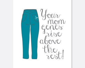 Mom Jeans Funny Mother's Day Card