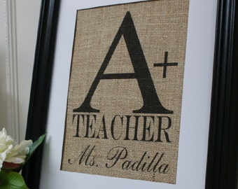 Free US Shipping...Personalized Teacher's Gift Burlap Print...Great for end-of-school gift!