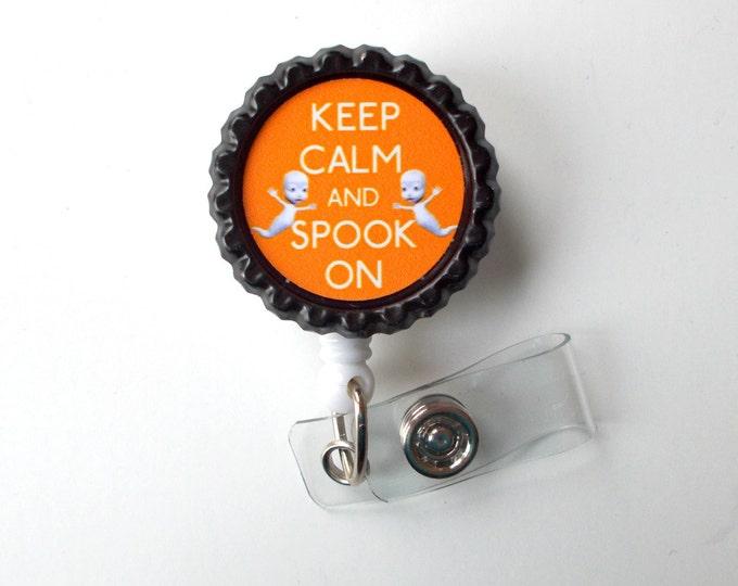 Keep Calm and Spook On Orange - Name Badge Holder - Ghost Badge Reel  - Nursing Badge - Teacher  Badge - Nurses Badge - Halloween Badge