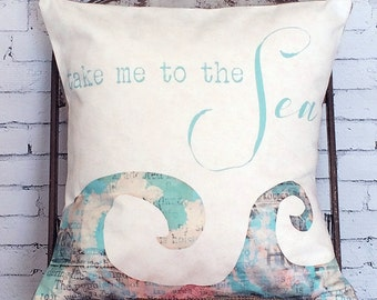 Pillow Cover Take Me to the Sea