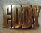 Vintage NOS Solid Brass Taiwan Name Belt Buckle EDDY