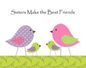 Sisters Print Kids Wall Art, Children's Room Decor, Nursery Room Decor, Birds, Sisters Make The Best Friends, 8x10 Print