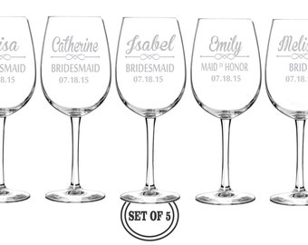 5 ETCHED WINE GLASSES Personalized Favors Bridesmaids Gifts Maid of Honor Gift Engraved Wine Glass Etched Wine Glass Wedding Party Gift