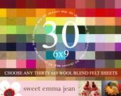 Wool Felt - Choose Any Thirty (30) 6x9 Sheets of Wool Blend Felt