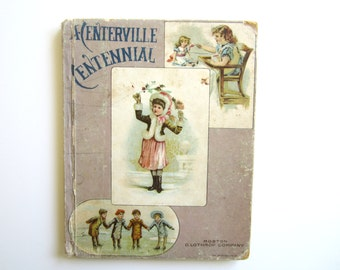 Vintage Child's Book  A Centerville Centennial by Pansy 1890 Illustrated