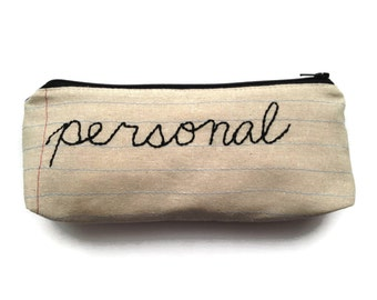 Zipper Pouch - Personal - Hand Embroidered - Pencil Case - Makeup Bag - Cosmetics Case - Great Gift