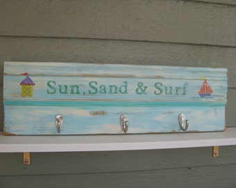 Sun Sand and Surf    Handmade Three hook Clothes Rack and Sign