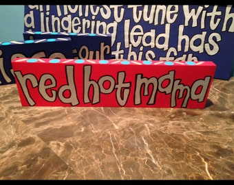 Red hot mama hand painted sign    Widespread Panic