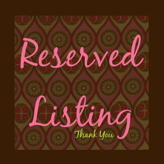 Reserved Listing for Jessica Russell