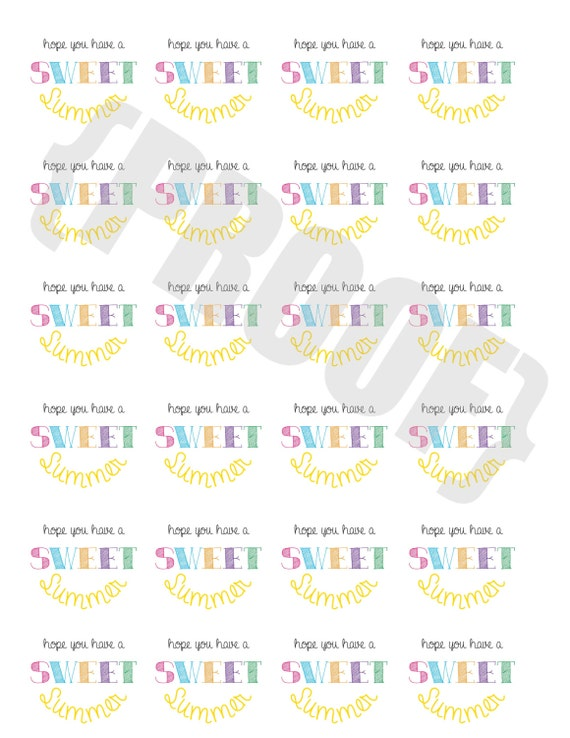It is a photo of Vibrant Have a Sweet Summer Printable