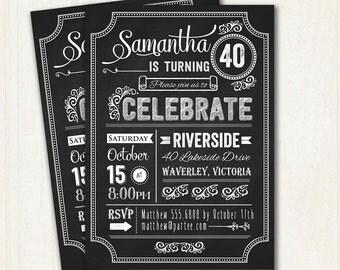 40th Birthday Invitation Chalkboard  | Typography. Milestone Adult invitation, 18th 21st, 30th, 40th, 50th 60th 70th 80th Birthday. 3017